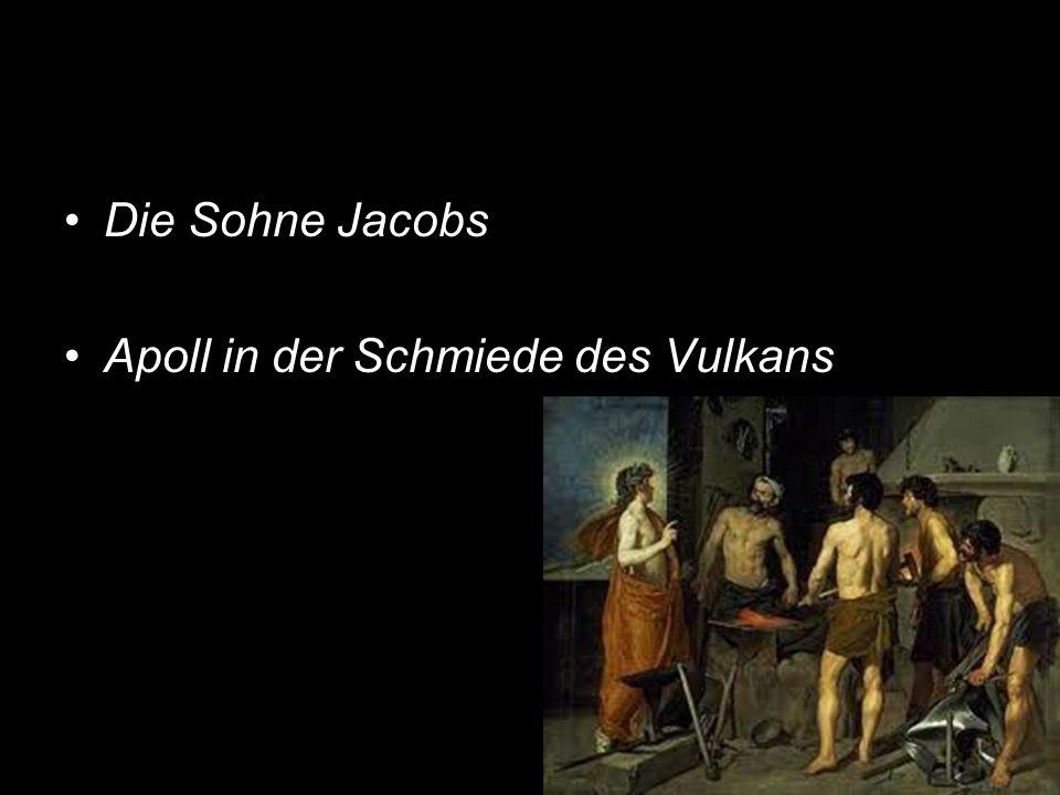 Die Sohne Jacobs Apoll in der Schmiede des Vulkans