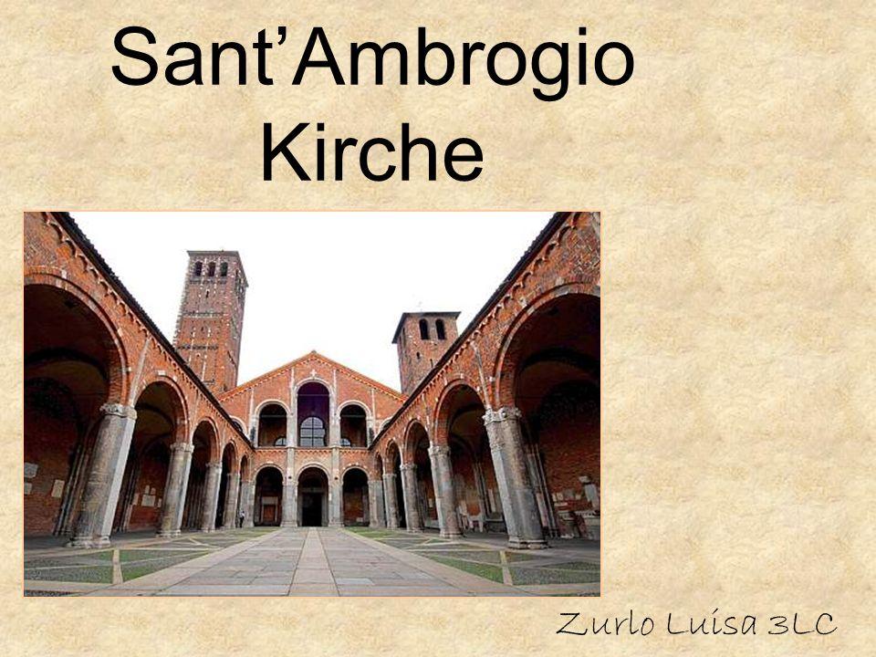 Geschichte Zwischen 379 und 386 in Mailand errichtet Satiro, Vittore, Nabore, Vitale, Felice, Valeria, Gervasio und Protasio begraben Basilica Martyrum genannt Dann Basilica Ambrosiana umbenannt