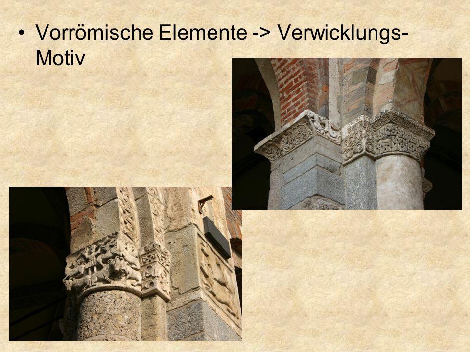 Vorrömische Elemente -> Verwicklungs- Motiv