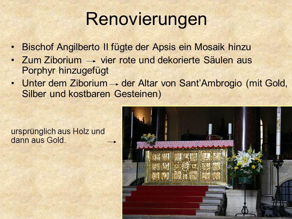 Renovierungen Bischof Angilberto II fügte der Apsis ein Mosaik hinzu Zum Ziborium vier rote und dekorierte Säulen aus Porphyr hinzugefügt Unter dem Zi