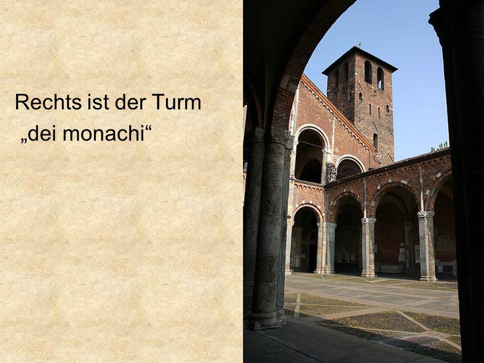 Rechts ist der Turm dei monachi