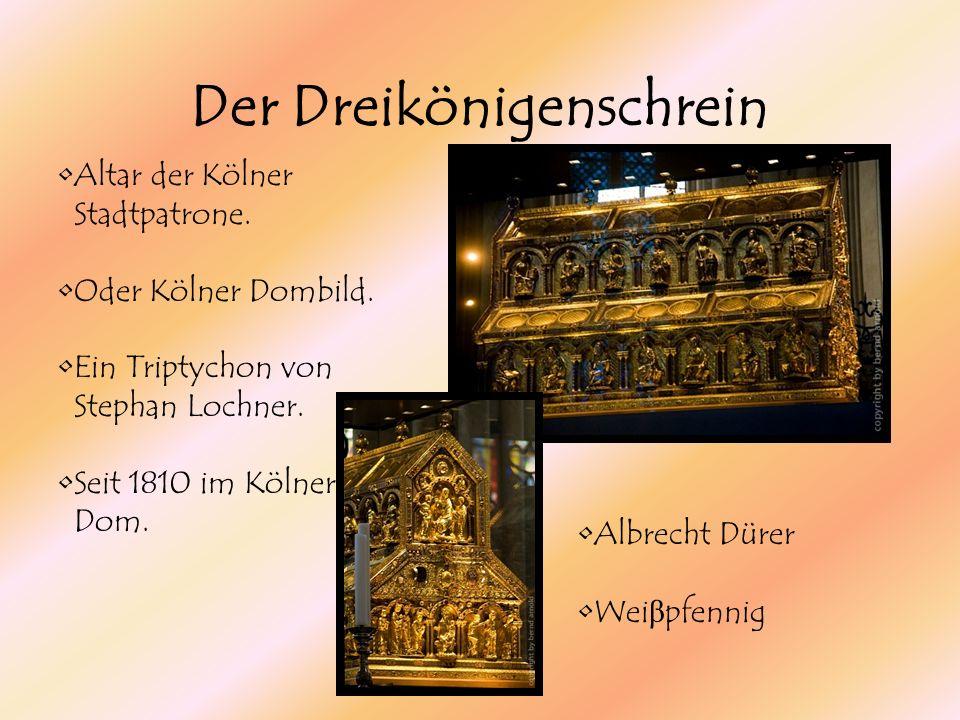 Der Dreikönigenschrein Altar der Kölner Stadtpatrone. Oder Kölner Dombild. Ein Triptychon von Stephan Lochner. Seit 1810 im Kölner Dom. Albrecht Dürer