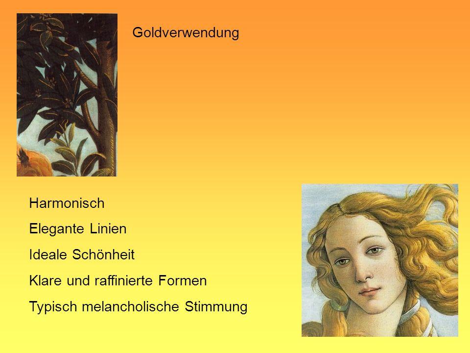 Goldverwendung Harmonisch Elegante Linien Ideale Schönheit Klare und raffinierte Formen Typisch melancholische Stimmung
