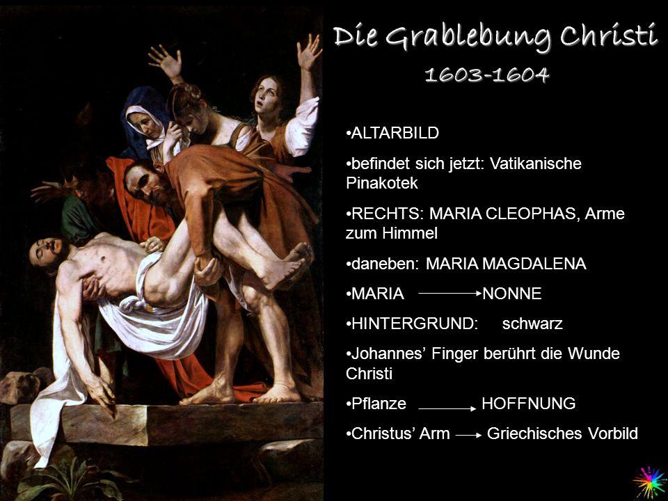 Die Grablebung Christi ALTARBILD befindet sich jetzt: Vatikanische Pinakotek RECHTS: MARIA CLEOPHAS, Arme zum Himmel daneben: MARIA MAGDALENA MARIA NO