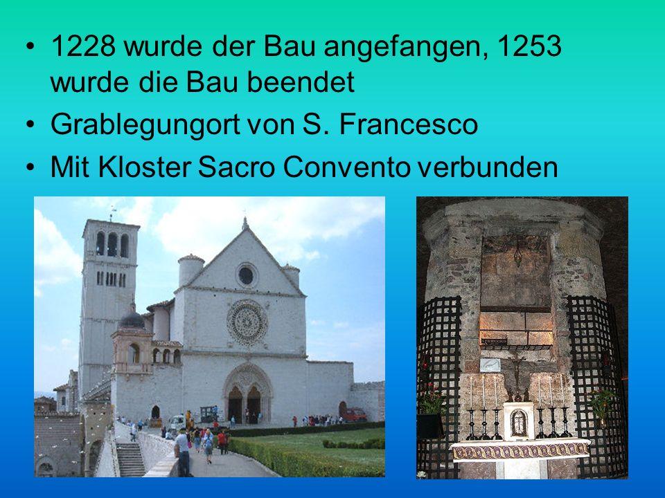 1228 wurde der Bau angefangen, 1253 wurde die Bau beendet Grablegungort von S.