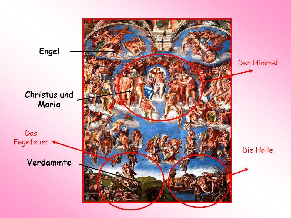 Engel Christus und Maria Verdammte Das Fegefeuer Der Himmel Die Hölle