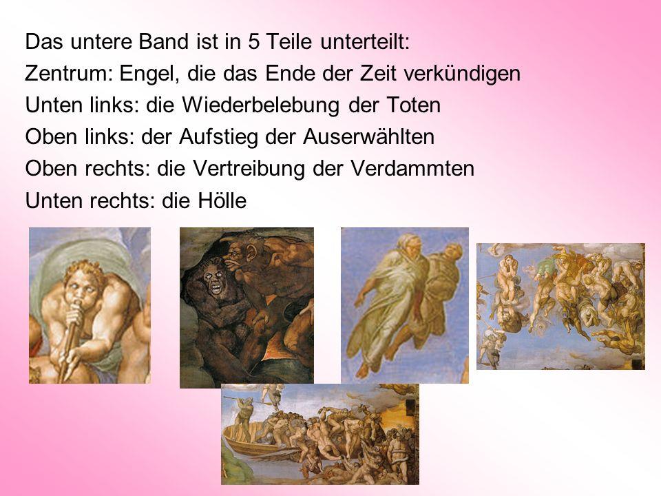 Das untere Band ist in 5 Teile unterteilt: Zentrum: Engel, die das Ende der Zeit verkündigen Unten links: die Wiederbelebung der Toten Oben links: der