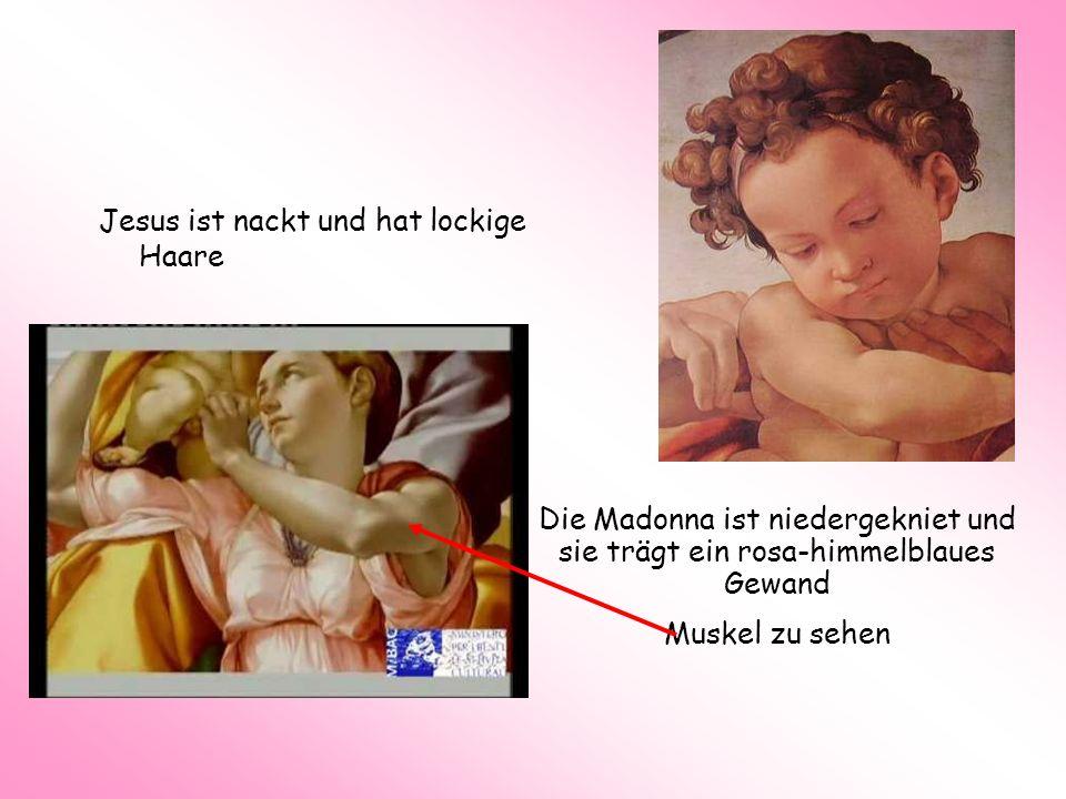 Jesus ist nackt und hat lockige Haare Die Madonna ist niedergekniet und sie trägt ein rosa-himmelblaues Gewand Muskel zu sehen