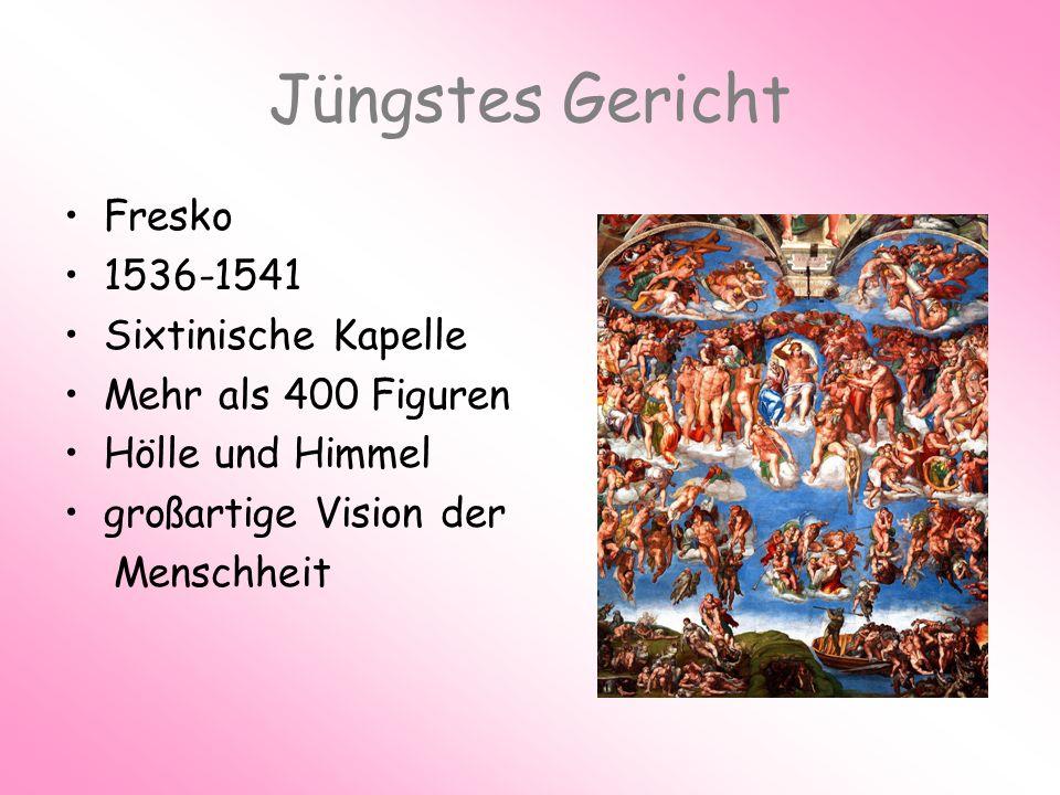 Jüngstes Gericht Fresko 1536-1541 Sixtinische Kapelle Mehr als 400 Figuren Hölle und Himmel großartige Vision der Menschheit