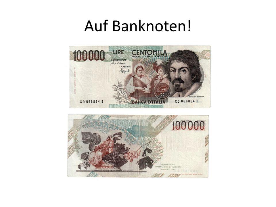 Auf Banknoten!