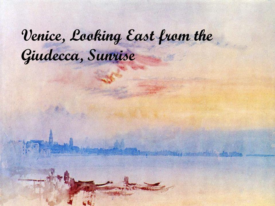 Venedig von Turner Hier kann man den Styl Turners sehen Wichtigleit der Farben- keine Umrisse Pinseln- Tupfer Teknik Temen seiner Dargestellungen die Reisen (Landschaften) Turner beeinflusste den Impressionismus und die abstrakten Kunst