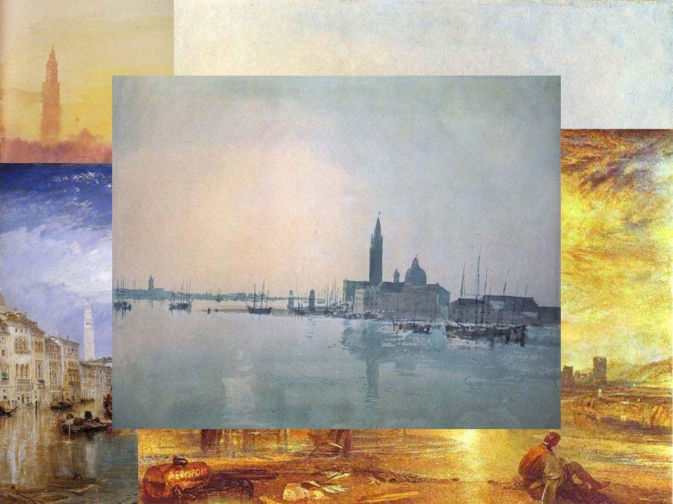 Venedig von Turner Hier kann man den Styl Turners sehen Wichtigleit der Farben- keine Umrisse Pinseln- Tupfer Teknik Temen seiner Dargestellungen die