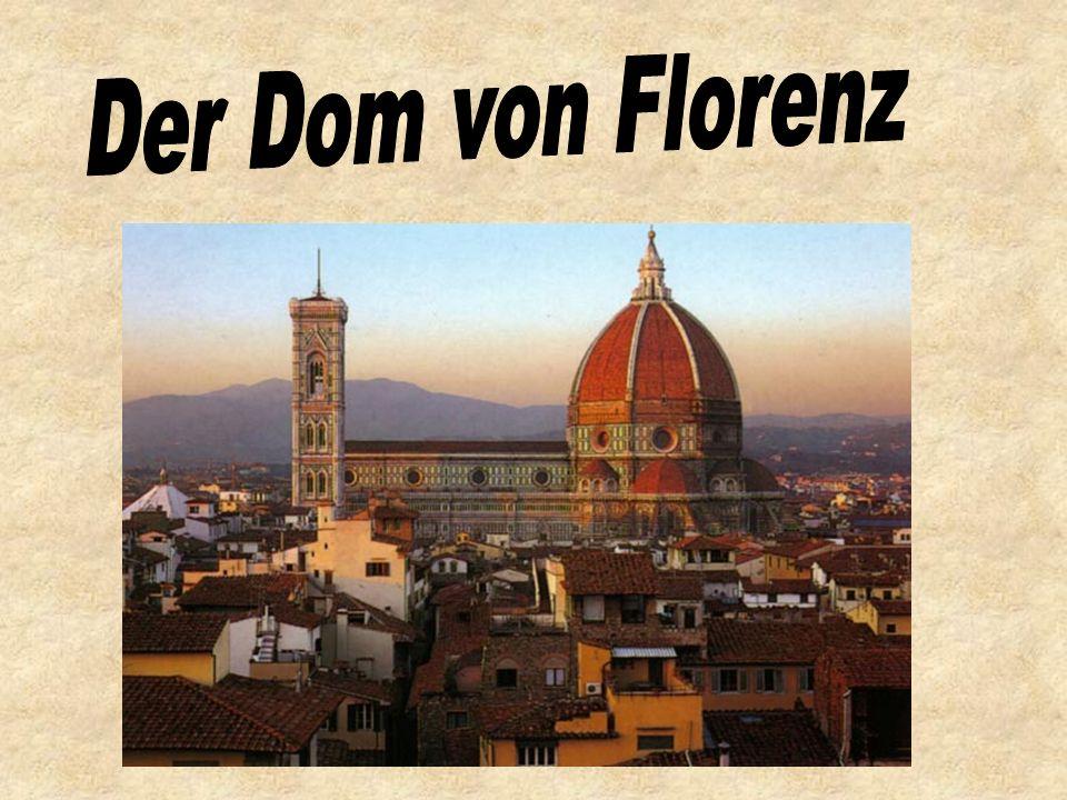 Ein bisschen Geschichte 1294 – der Bau wurde angefangen 1302 – die Westfassade war vollendet 1334 – Giotto wurde Baumeister.