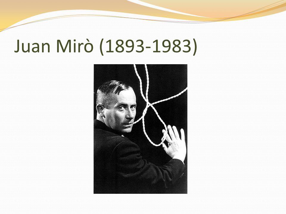 Juan Mirò (1893-1983)