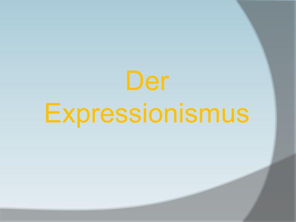 Der deutsche Expressionismus entstand aus einer tiefen existenziellen Krise zwischen 1905 und dem Beginn des Ersten Weltkriegs Gründung der Avantgardistengruppe Die Brücke 1905 in Dresden Die aktivsten Vertreter: Ernst Ludwig Kirchner, Emil Nolde, Alexej Jawlensky, Max Beckmann, Otto Dix und Oskar Kokoschka.