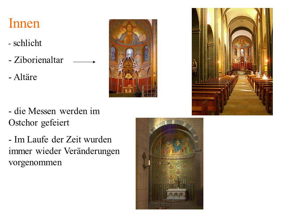 Innen - schlicht - Ziborienaltar - Altäre - die Messen werden im Ostchor gefeiert - Im Laufe der Zeit wurden immer wieder Veränderungen vorgenommen
