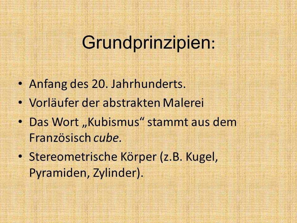 Grundprinzipien : Anfang des 20.Jahrhunderts.