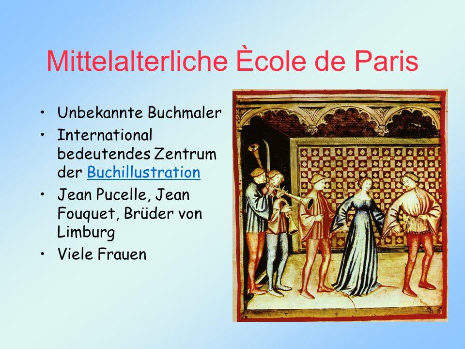 Mittelalterliche Ècole de Paris Unbekannte Buchmaler International bedeutendes Zentrum der BuchillustrationBuchillustration Jean Pucelle, Jean Fouquet