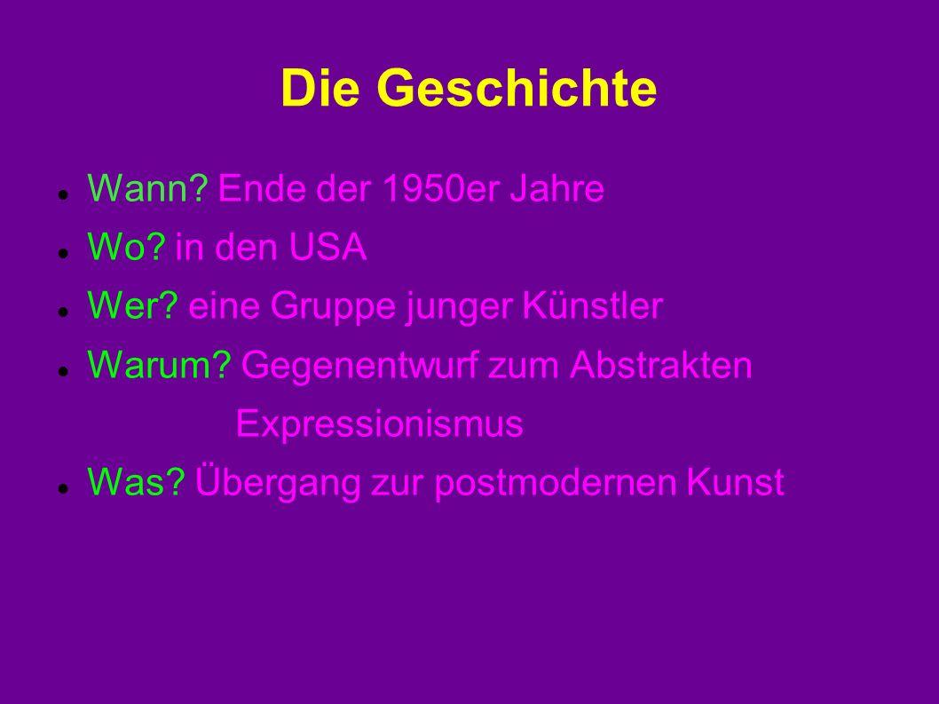 Die Geschichte Wann. Ende der 1950er Jahre Wo. in den USA Wer.