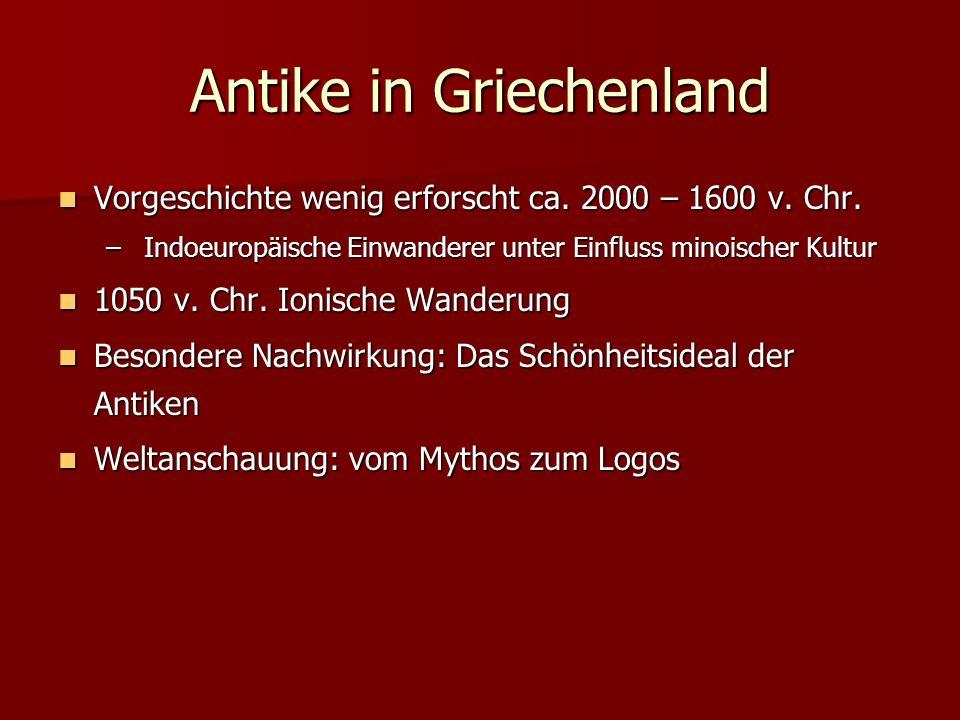 Antike in Griechenland Vorgeschichte wenig erforscht ca. 2000 – 1600 v. Chr. Vorgeschichte wenig erforscht ca. 2000 – 1600 v. Chr. – Indoeuropäische E