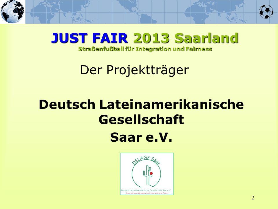2 Der Projektträger Deutsch Lateinamerikanische Gesellschaft Saar e.V.