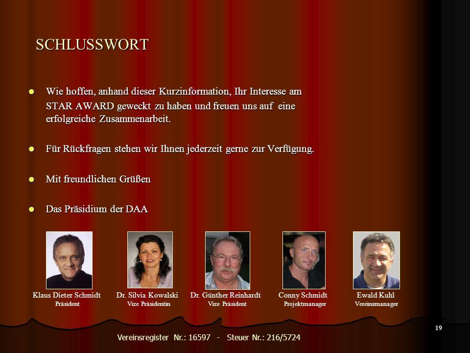 18 KONTAKT STAR AWARD 2013 Diamond Awards Association e. V. Rottbitzerstraße 18 a 53604 Bad Honnef Ihre Ansprechpartner für den Star Award Klaus Diete