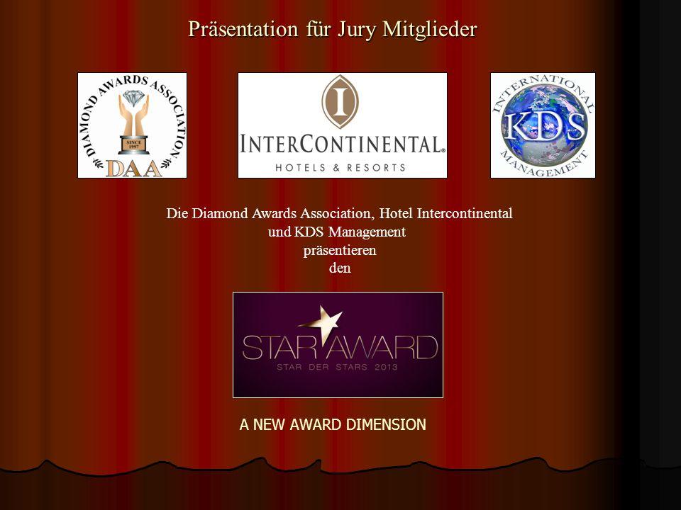 Präsentation für Jury Mitglieder Die Diamond Awards Association, Hotel Intercontinental und KDS Management präsentieren den A NEW AWARD DIMENSION