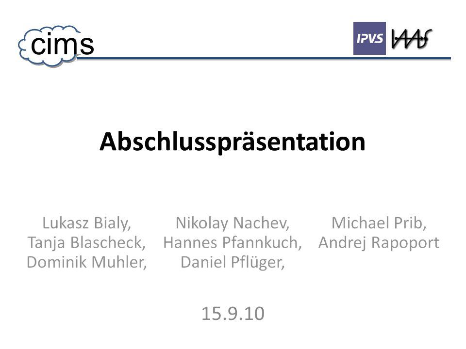 Abschlusspräsentation 15.9.10 cims
