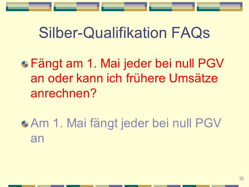 39 Silber-Qualifikation FAQs Fängt am 1.