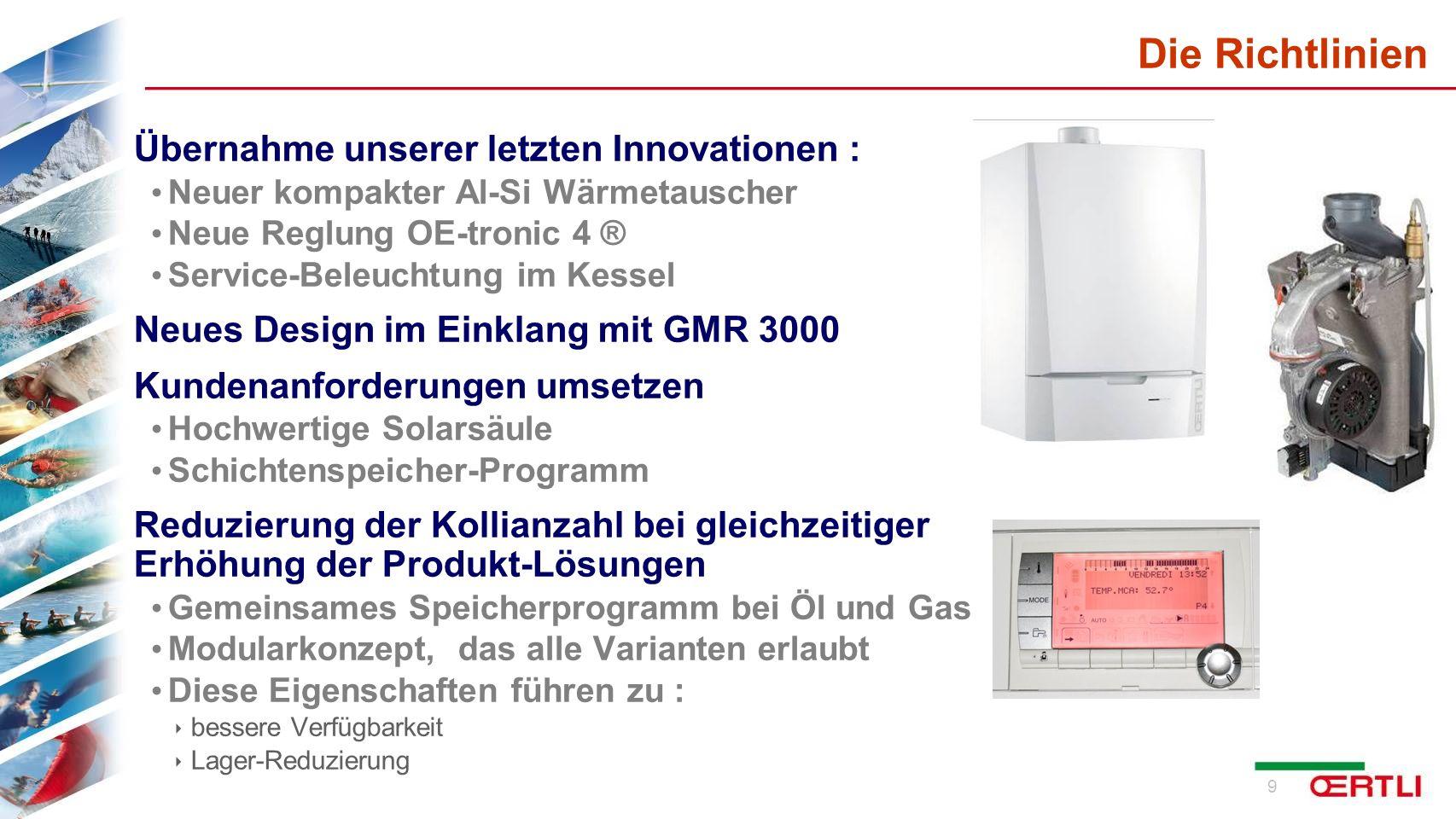 10 3 Leistungsgrößen GSCR 15 - 3,4 bis 15,8 kW (50/30) GSCR 25 - 5,6 bis 25,5 kW (50/30) GSCR 35 - 7,0 bis 35,9 kW (50/30) Die Kessel - Produktpalette