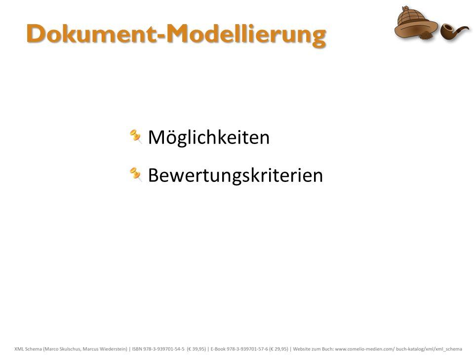 Dokument-Modellierung Möglichkeiten Bewertungskriterien