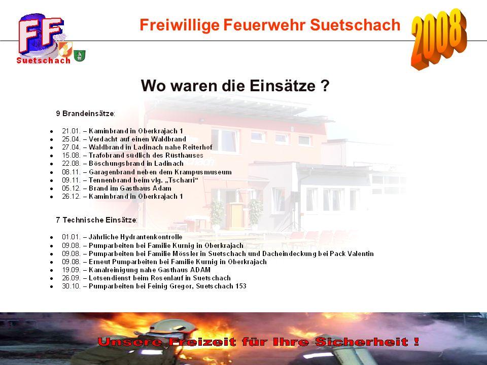 Freiwillige Feuerwehr Suetschach Wo waren die Einsätze