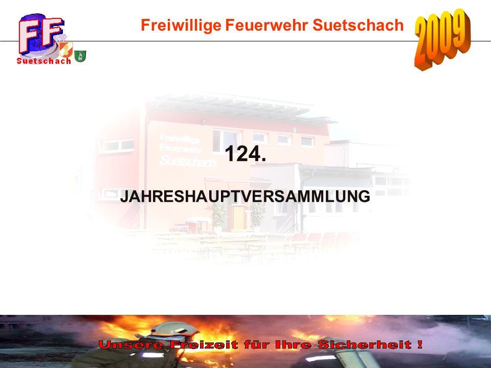 Freiwillige Feuerwehr Suetschach 124. JAHRESHAUPTVERSAMMLUNG