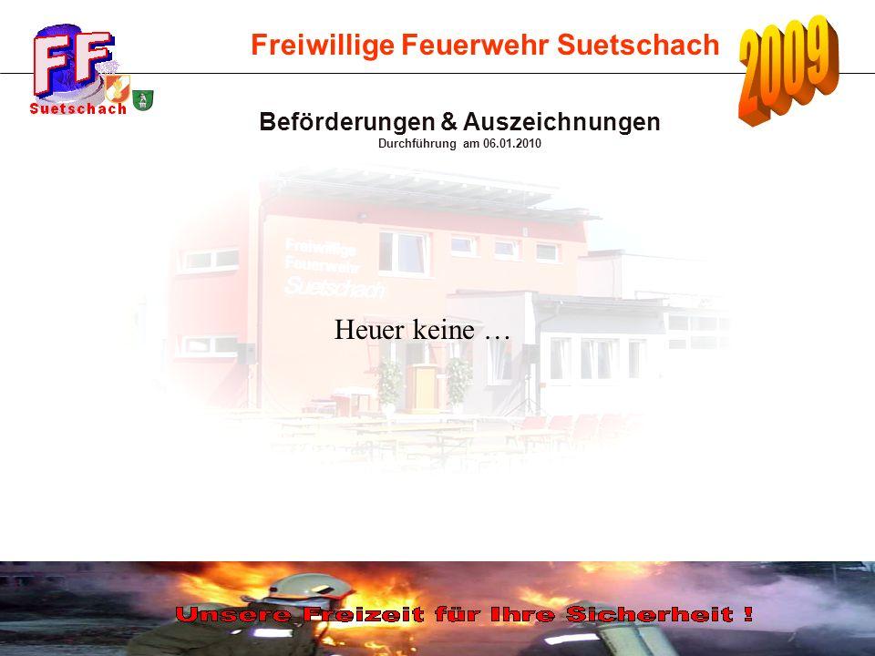 Freiwillige Feuerwehr Suetschach 2.März:Hannes del Fabro, Unterkrajach 6.