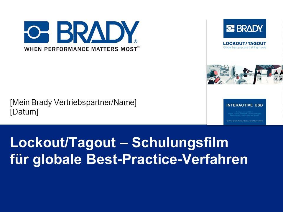 [Mein Brady Vertriebspartner/Name] [Datum] Lockout/Tagout – Schulungsfilm für globale Best-Practice-Verfahren