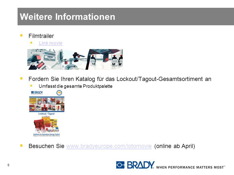 Weitere Informationen Filmtrailer Link movie Fordern Sie Ihren Katalog für das Lockout/Tagout-Gesamtsortiment an Umfasst die gesamte Produktpalette Be
