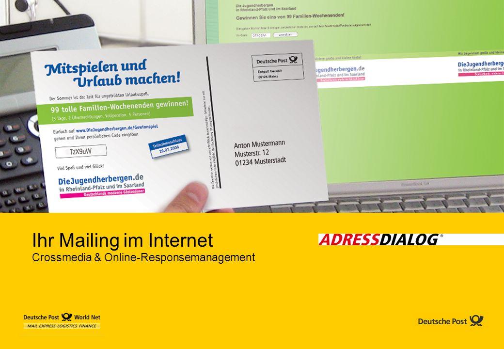 Ihr Mailing im Internet Crossmedia & Online-Responsemanagement