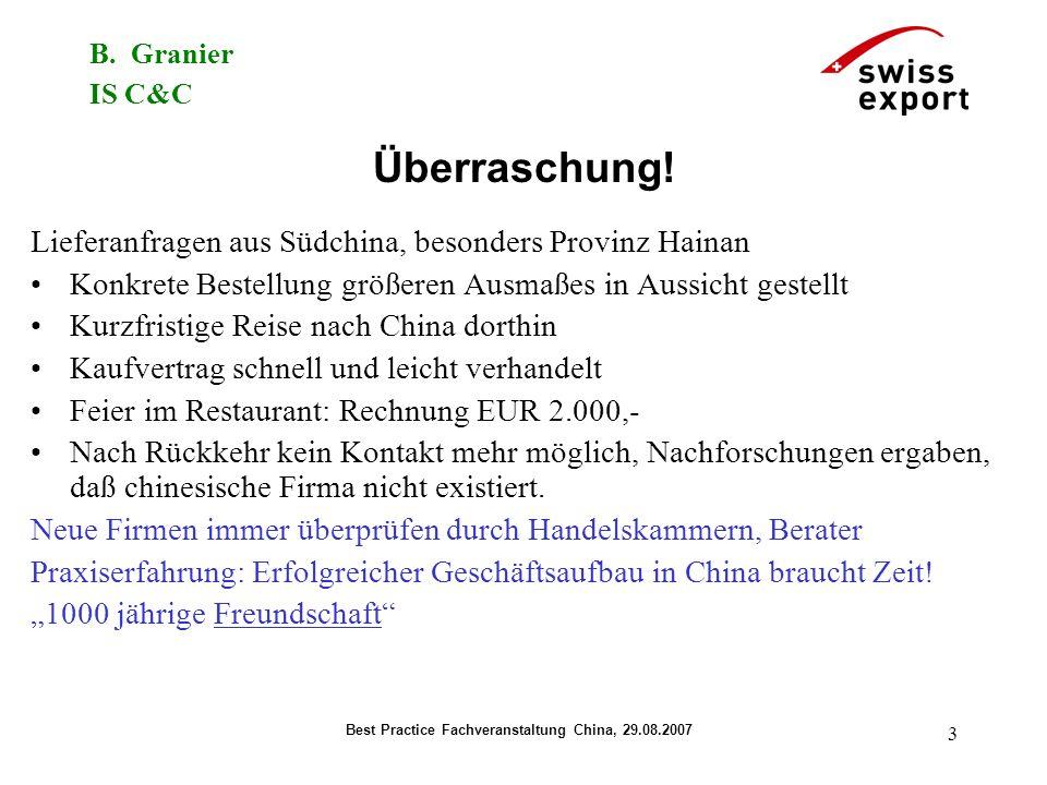 B. Granier IS C&C Best Practice Fachveranstaltung China, 29.08.2007 3 Überraschung.