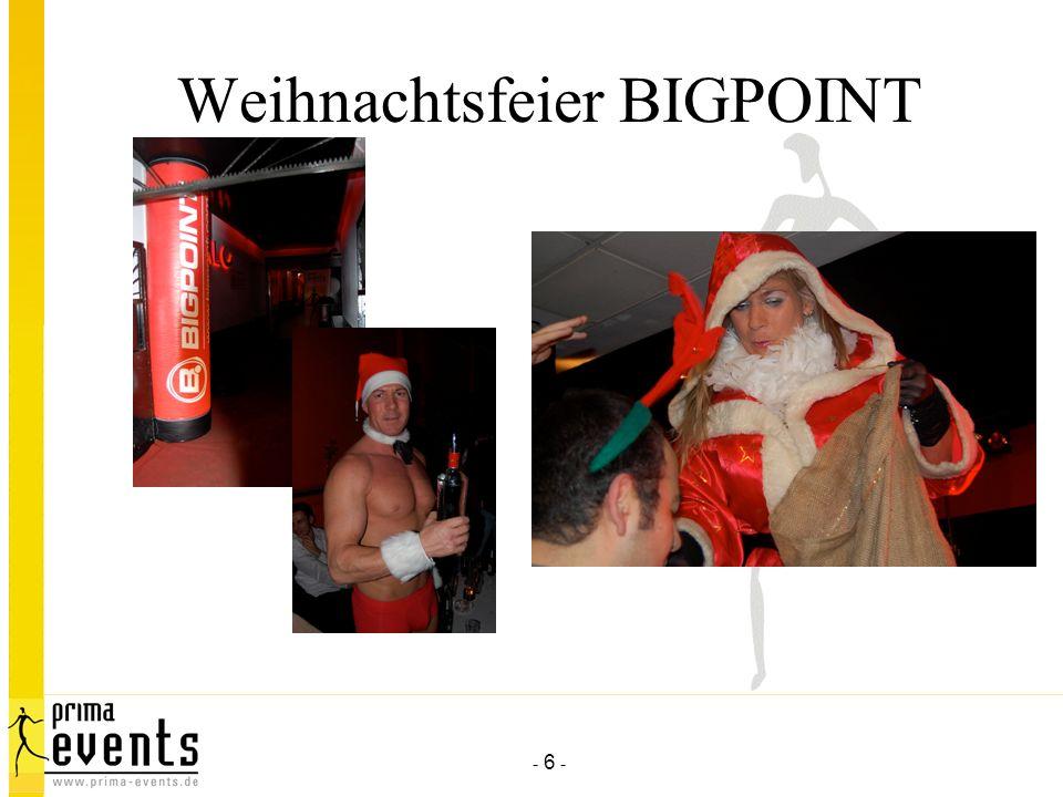 - 6 - Weihnachtsfeier BIGPOINT
