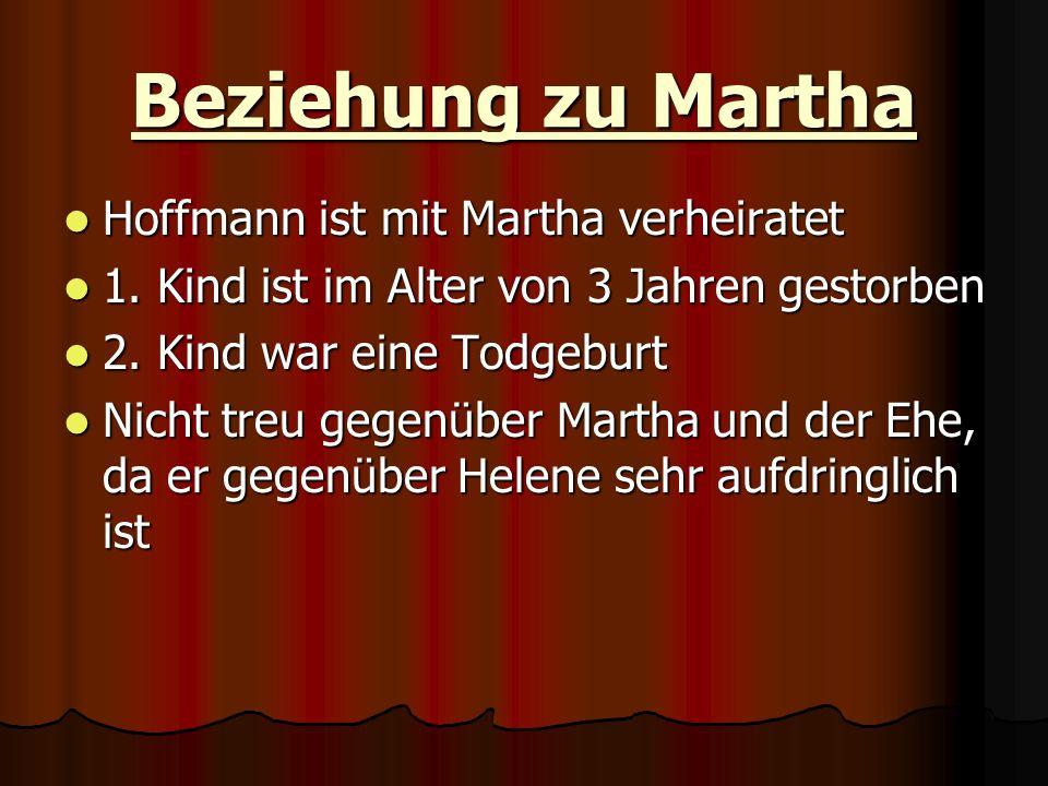 Beziehung zu Martha Hoffmann ist mit Martha verheiratet Hoffmann ist mit Martha verheiratet 1. Kind ist im Alter von 3 Jahren gestorben 1. Kind ist im