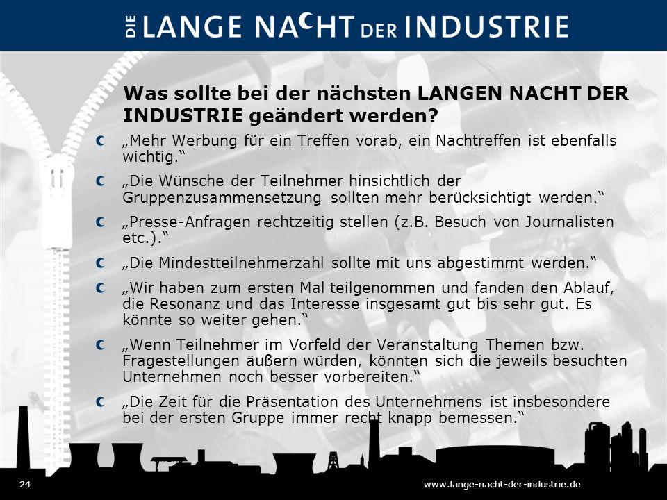 24www.lange-nacht-der-industrie.de Was sollte bei der nächsten LANGEN NACHT DER INDUSTRIE geändert werden.