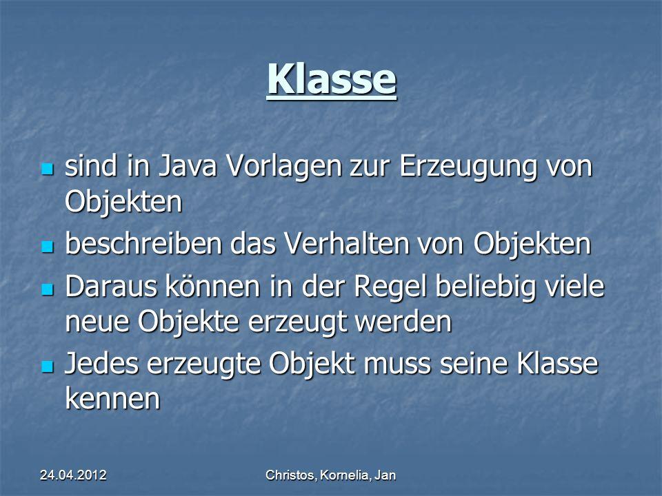 24.04.2012Christos, Kornelia, Jan Deklaration Bei der Deklaration wird eine Variable in einem Java Programm definiert (angelegt) Bei der Deklaration wird eine Variable in einem Java Programm definiert (angelegt) Es wird Speicherplatz im Arbeitsspeicher reserviert.