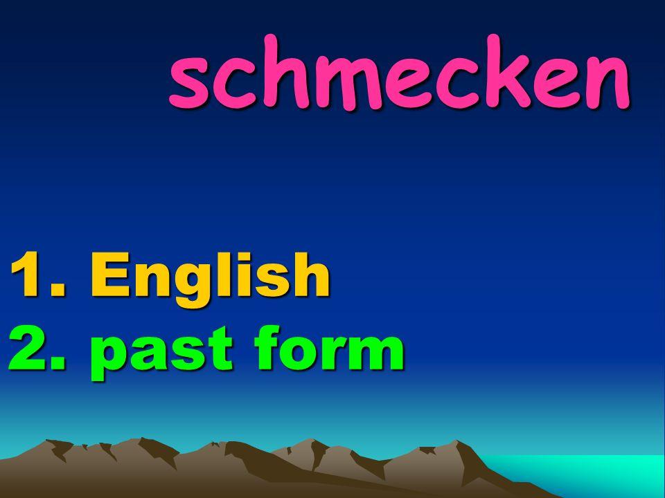 brauchen 1. English 2. past form brauchen 1. English 2. past form