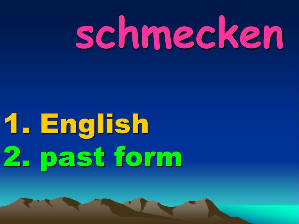 spielen 1. English 2. past form spielen 1. English 2. past form