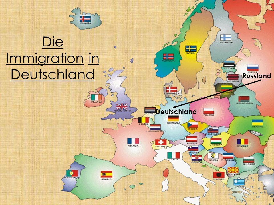 Russland Deutschland Die Immigration in Deutschland