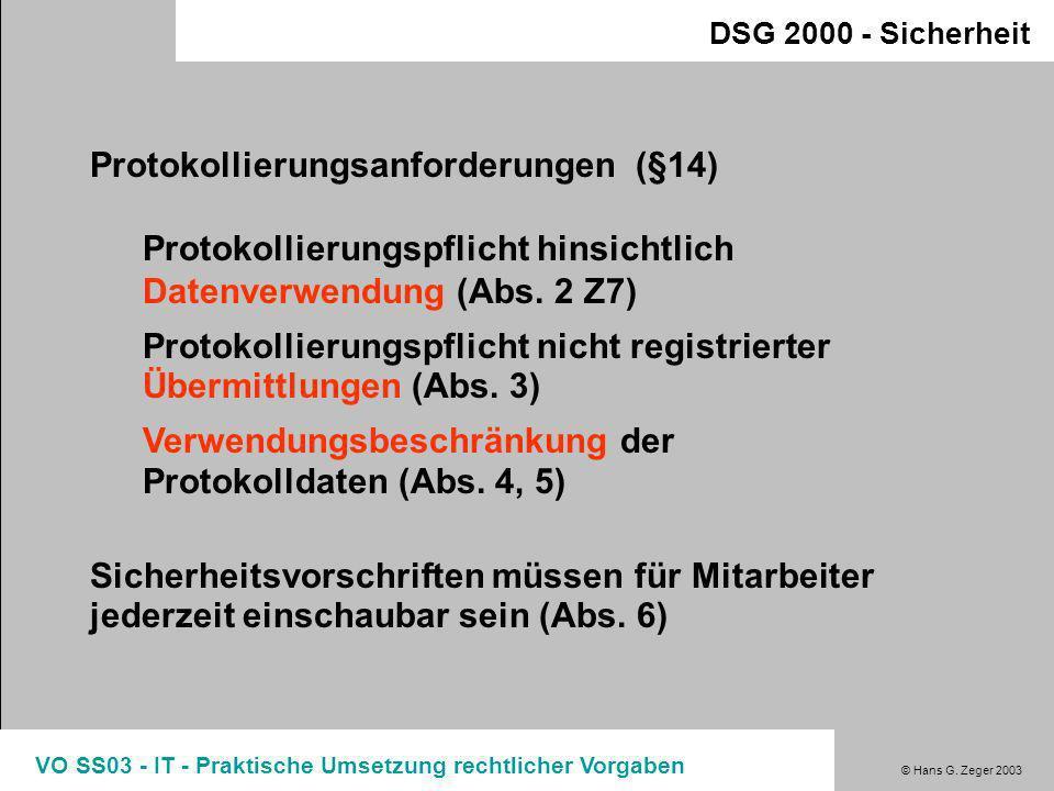 © Hans G. Zeger 2003 VO SS03 - IT - Praktische Umsetzung rechtlicher Vorgaben Haftung bei fehlenden Datensicherheitsmaßnahmen OGH Entscheidung (9 Ob A