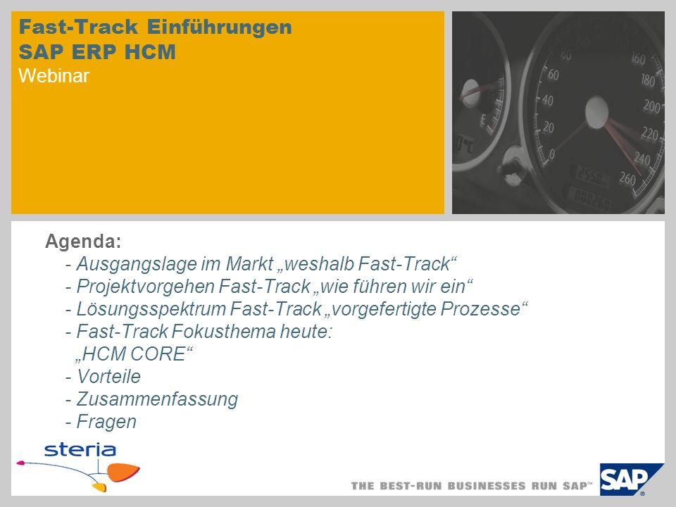 Fast-Track Fokusthema heute SAP HCM Core Fast Track SAP HCM Core
