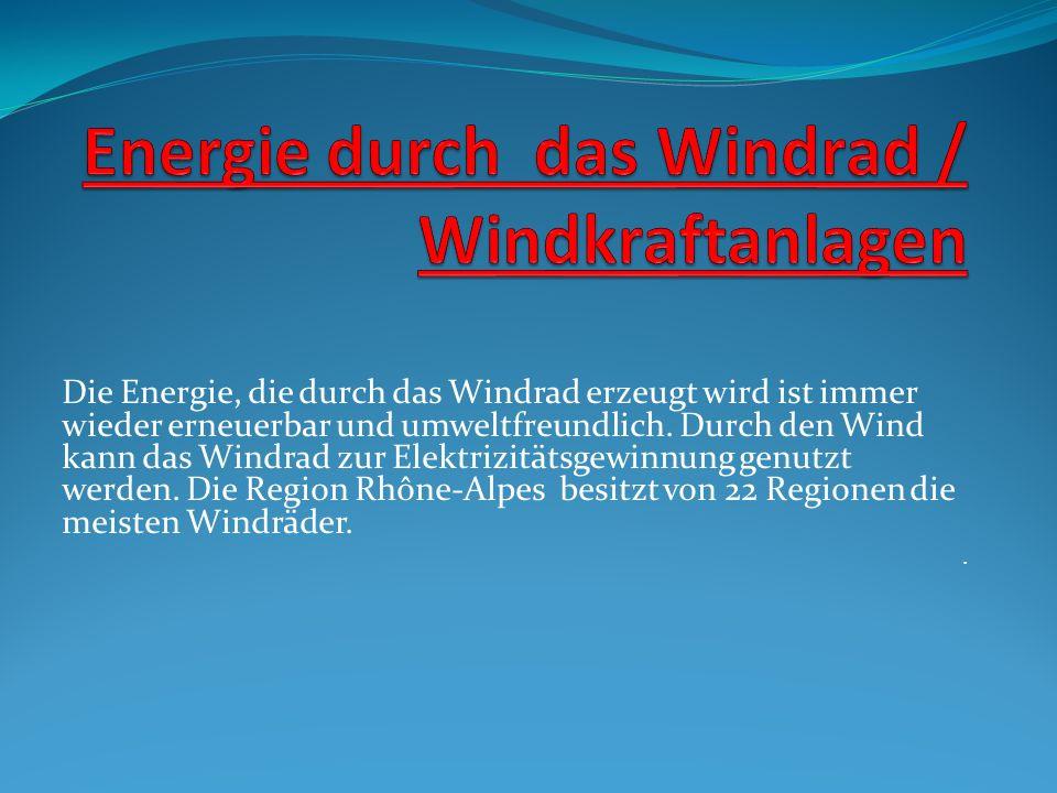 Die Energie, die durch das Windrad erzeugt wird ist immer wieder erneuerbar und umweltfreundlich. Durch den Wind kann das Windrad zur Elektrizitätsgew