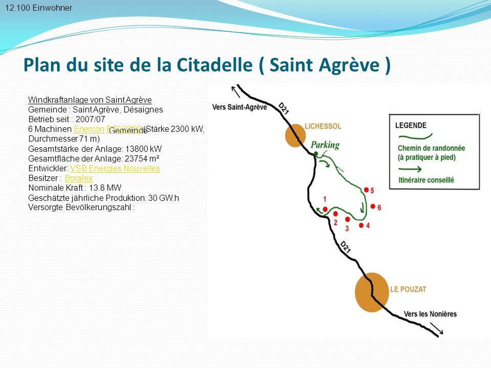 Plan du site de la Citadelle ( Saint Agrève ) 12.100 Einwohner Gemeinde Windkraftanlage von Saint Agrève Gemeinde : Saint Agrève, Désaignes Betrieb se