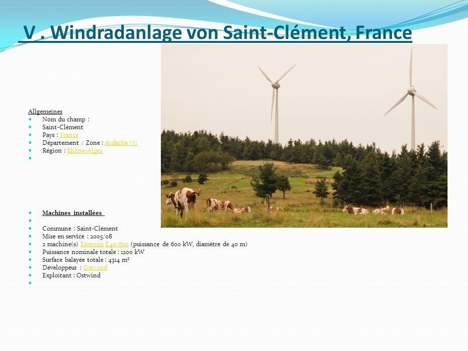 V. Windradanlage von Saint-Clément, France Allgemeines Nom du champ : Saint-Clément Pays : FranceFrance Département / Zone : Ardèche (7)Ardèche (7) Ré